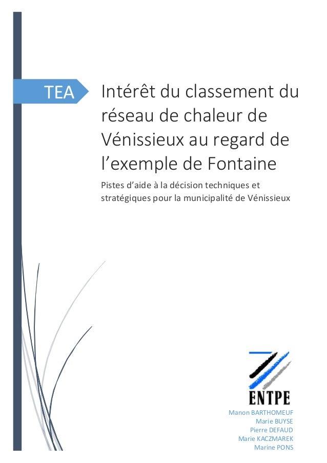 TEA Intérêt du classement du réseau de chaleur de Vénissieux au regard de l'exemple de Fontaine Pistes d'aide à la décisio...
