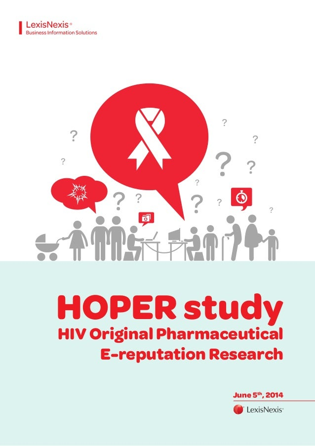 HOPER study HIV Original Pharmaceutical E-reputation Research June 5th , 2014