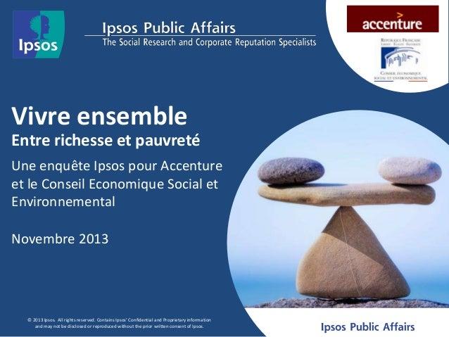 Vivre ensemble Entre richesse et pauvreté Une enquête Ipsos pour Accenture et le Conseil Economique Social et Environnemen...