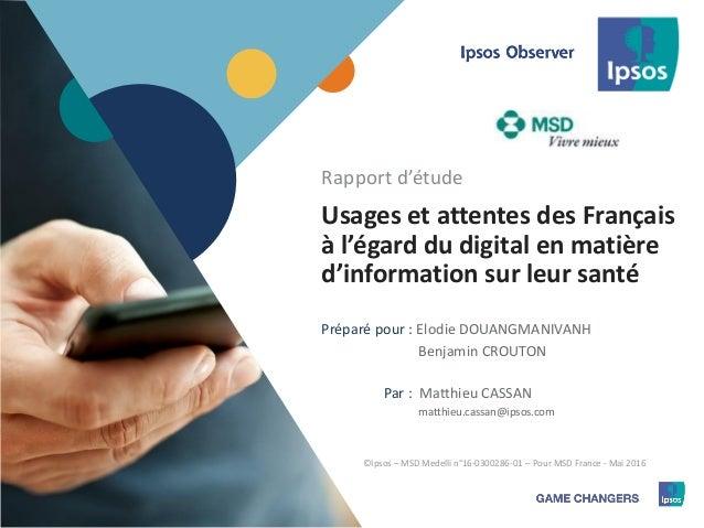 Usages et attentes des Français à l'égard du digital en matière d'information sur leur santé
