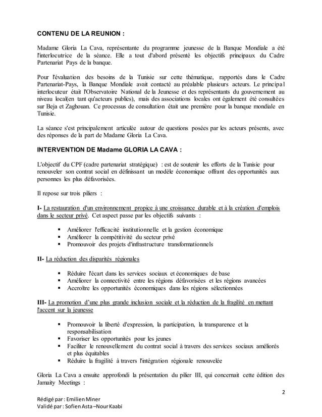 2 Rédigé par: EmilienMiner Validé par: SofienAsta–NourKaabi CONTENU DE LA REUNION : Madame Gloria La Cava, représentante d...
