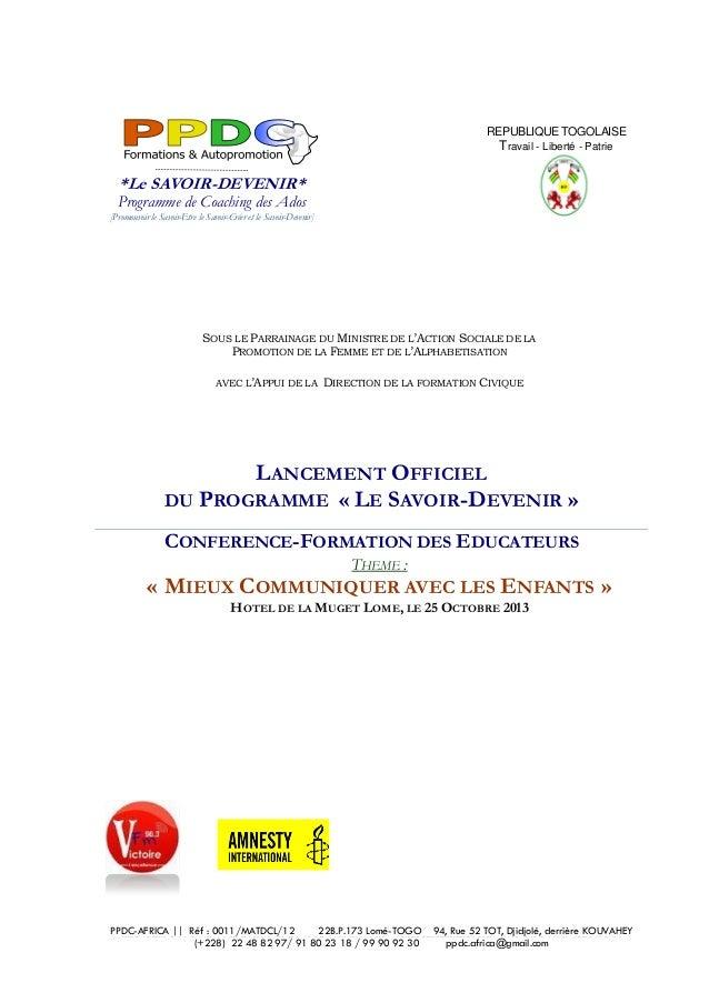 REPUBLIQUE TOGOLAISE  Travail - Liberté - Patrie  *Le SAVOIR-DEVENIR*  Programme de Coaching des Ados [Promouvoir le Savoi...