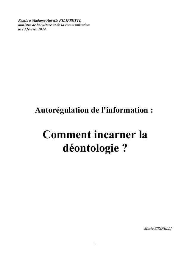 Remis à Madame Aurélie FILIPPETTI, ministre de la culture et de la communication le 13 février 2014  Autorégulation de l'i...