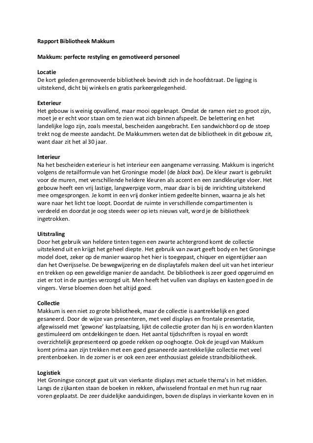 Rapport Bibliotheek MakkumMakkum: perfecte restyling en gemotiveerd personeelLocatieDe kort geleden gerenoveerde bibliothe...