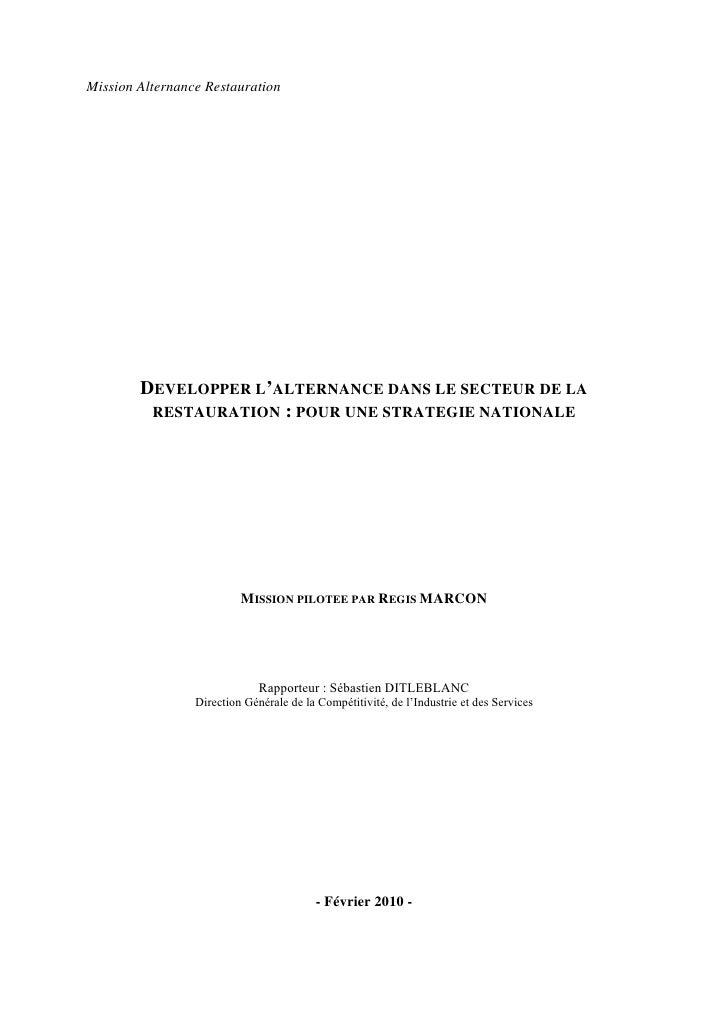 Mission Alternance Restauration             DEVELOPPER L'ALTERNANCE DANS LE SECTEUR DE LA          RESTAURATION : POUR UNE...