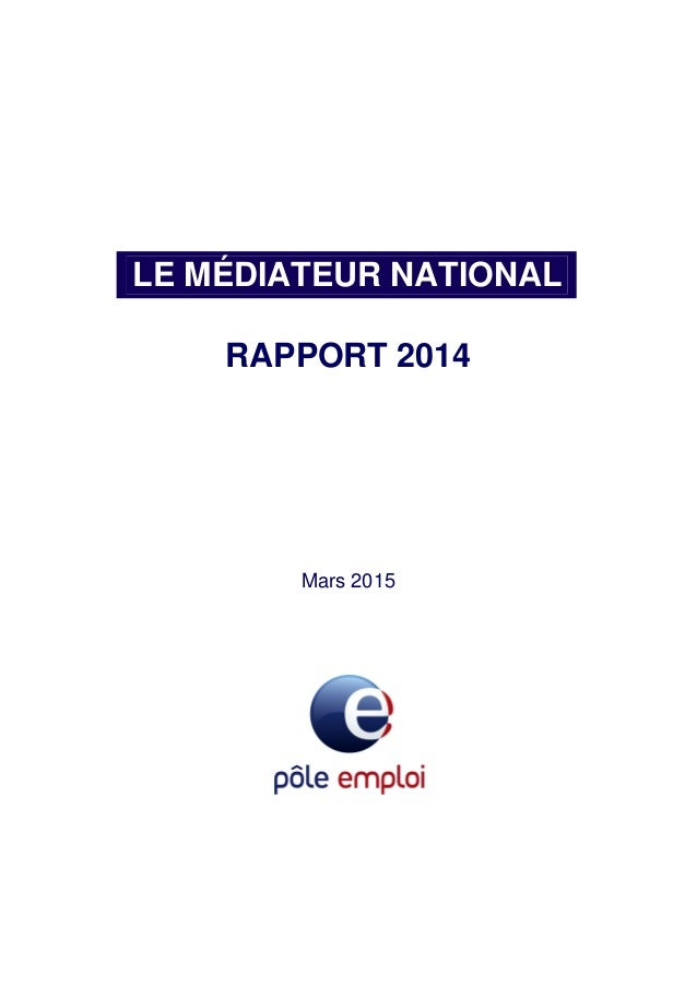 LE MÉDIATEUR NATIONAL RAPPORT 2014 Mars 2015