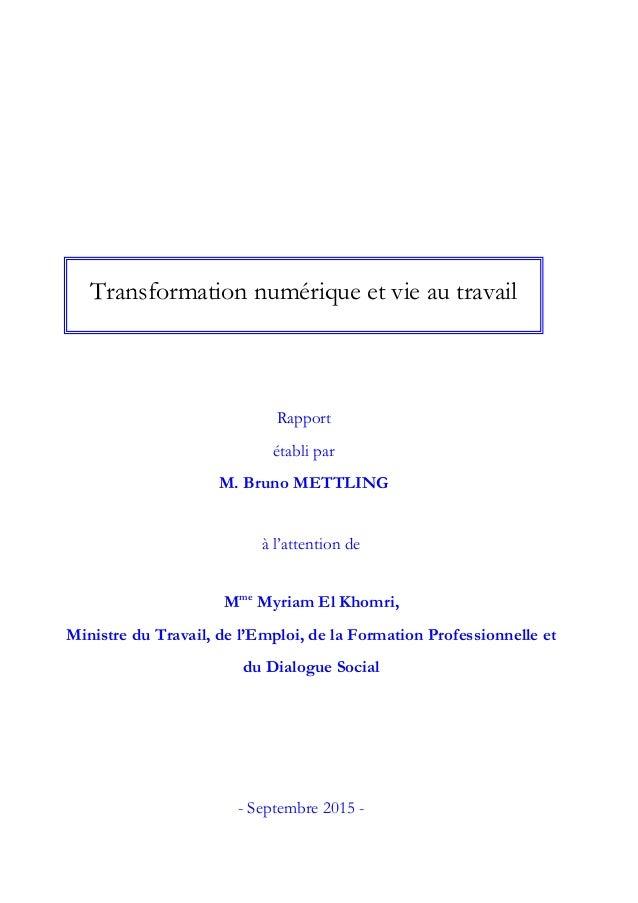à l'attention de Mme Myriam El Khomri, Ministre du Travail, de l'Emploi, de la Formation Professionnelle et du Dialogue So...