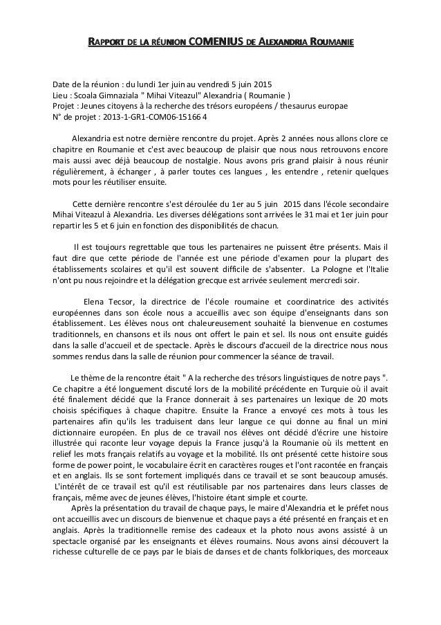 RRAPPORTAPPORT DEDE LALA RÉUNIONRÉUNION COMENIUSCOMENIUS DEDE AALEXANDRIALEXANDRIA RROUMANIEOUMANIE Date de la réunion : d...