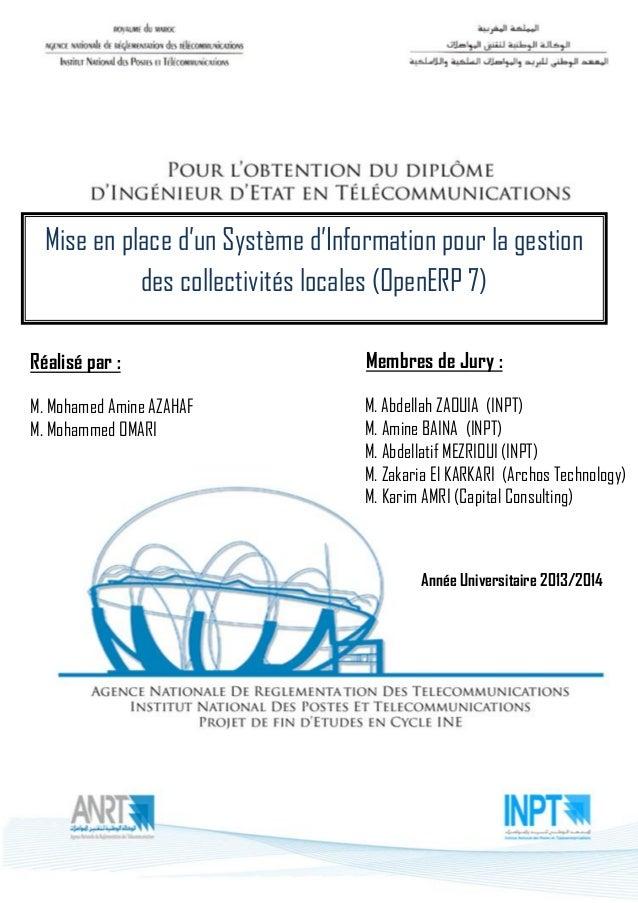 Mise en place d'un Système d'Information pour la gestion des collectivités locales (OpenERP 7)  Réalisé par :  M. Mohamed ...