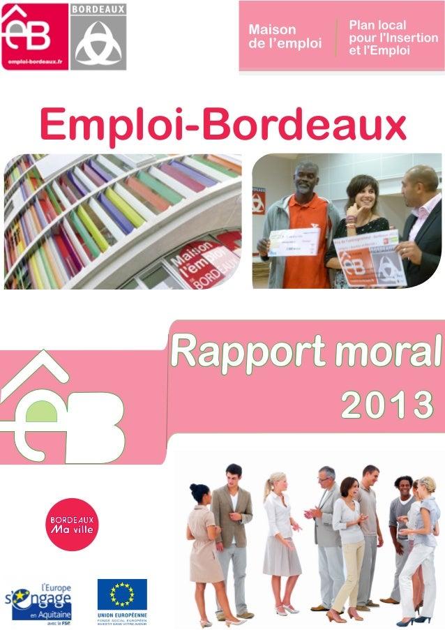 Rapport moral 2013 Emploi-Bordeaux