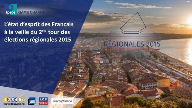 L'état d'esprit des Français à la veille du 2nd tour des élections régionales 2015