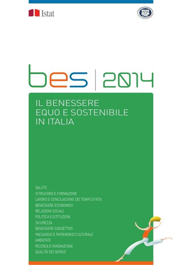 IL BENESSERE EQUO E SOSTENIBILE IN ITALIA SALUTE ISTRUZIONE E FORMAZIONE LAVORO E CONCILIAZIONE DEI TEMPI DI VITA BENESSER...