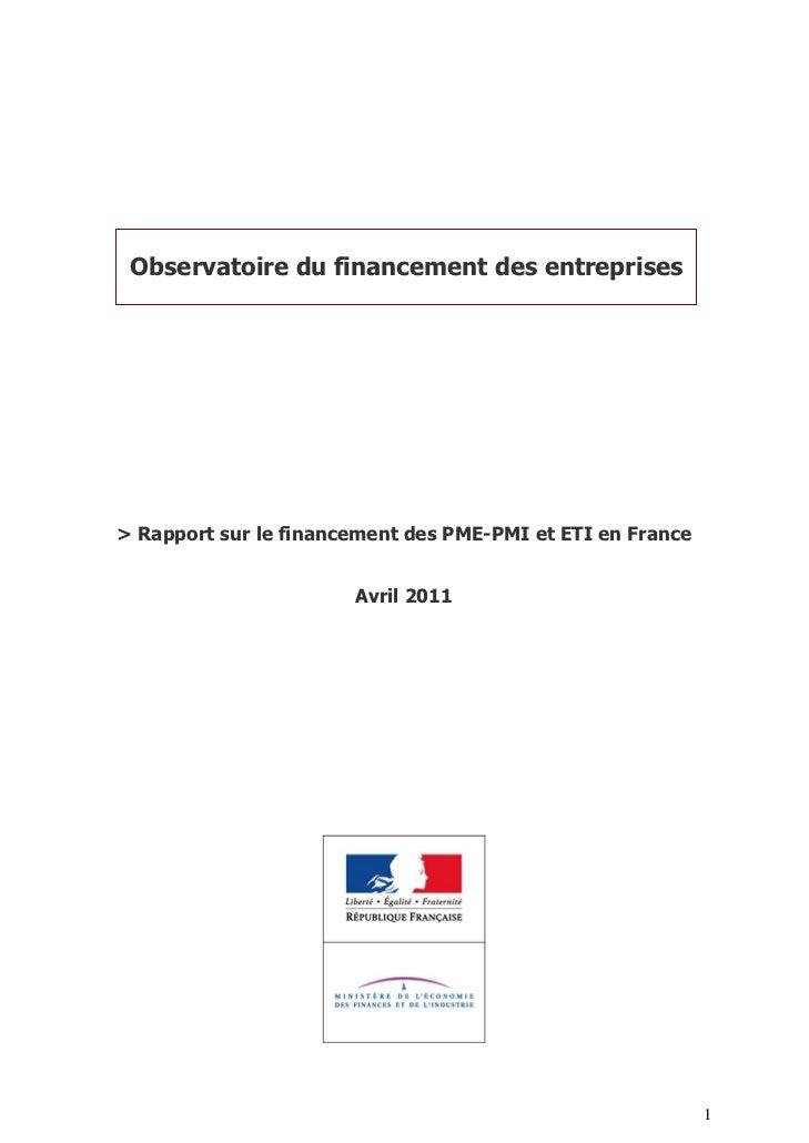 Observatoire du financement des entreprises> Rapport sur le financement des PME-PMI et ETI en France                      ...