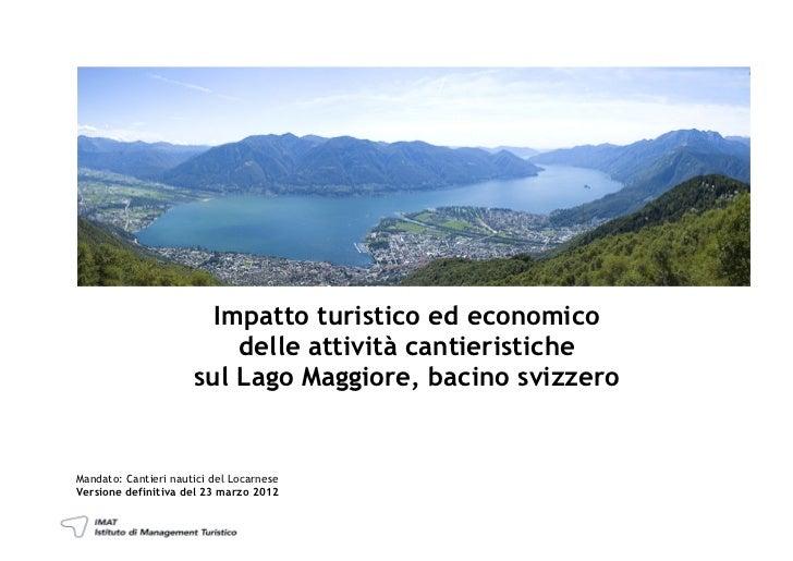 Impatto turistico ed economico                          delle attività cantieristiche                      sul Lago Maggio...