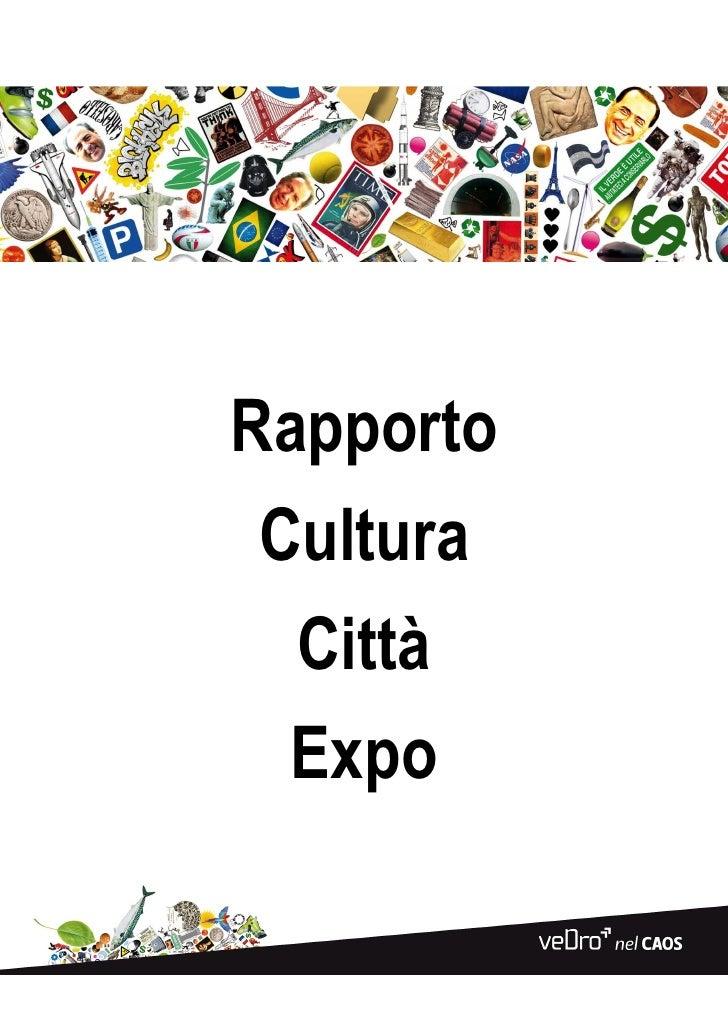 Rapporto Cultura  Città  Expo