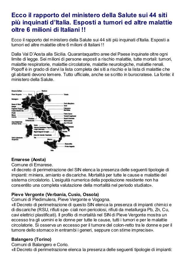 Ecco il rapporto del ministero della Salute sui 44 siti più inquinati d'Italia. Esposti a tumori ed altre malattie oltre 6...