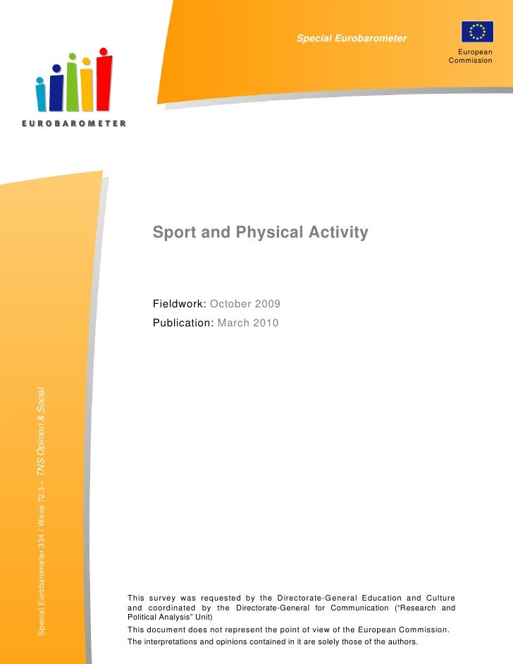 """SPECIAL EUROBAROMETER 334                                    """"SPORT AND PHYSICAL ACTIVITY""""                                ..."""