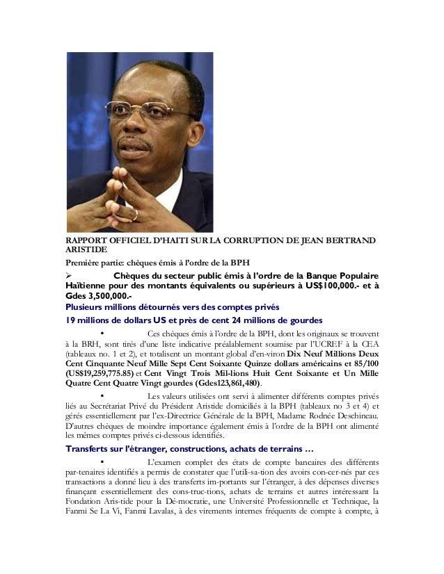 RAPPORT OFFICIEL D'HAITI SUR LA CORRUPTION DE JEAN BERTRAND ARISTIDE Première partie: chèques émis à l'ordre de la BPH  C...