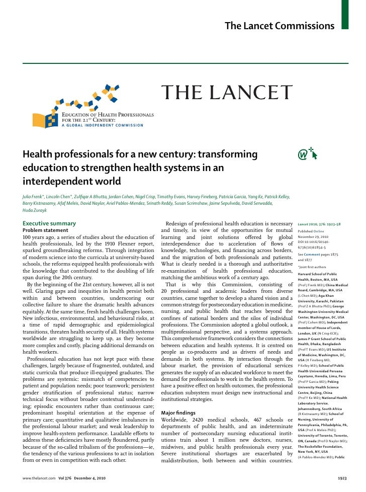 The Lancet CommissionsHealth professionals for a new century: transformingeducation to strengthen health systems in aninte...