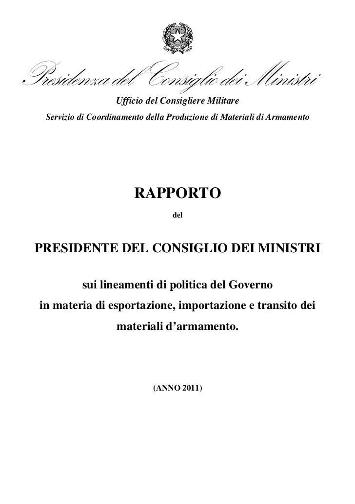 Presidenza del Consiglio dei Ministri                     Ufficio del Consigliere Militare   Servizio di Coordinamento del...