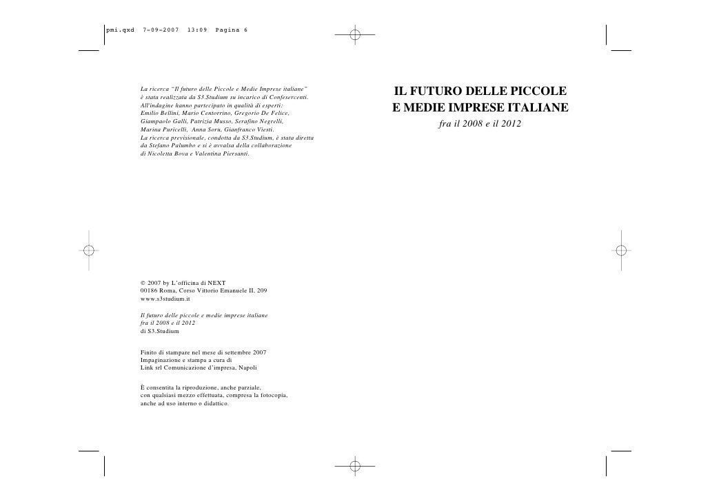 """La ricerca """"Il futuro delle Piccole e Medie Imprese italiane"""" è stata realizzata da S3.Studium su incarico di Confesercent..."""