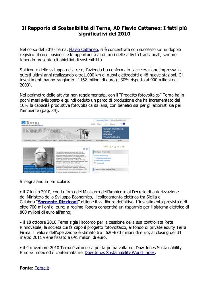 Il Rapporto di Sostenibilità di Terna, AD Flavio Cattaneo: I fatti più                        significativi del 2010Nel co...