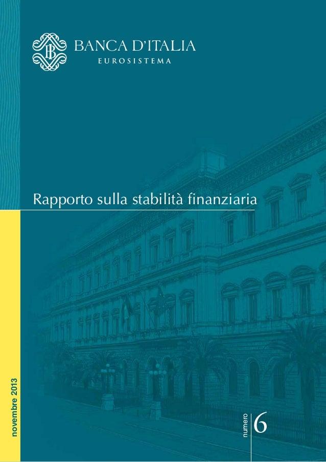 numero  novembre 2013  Rapporto sulla stabilità finanziaria  6