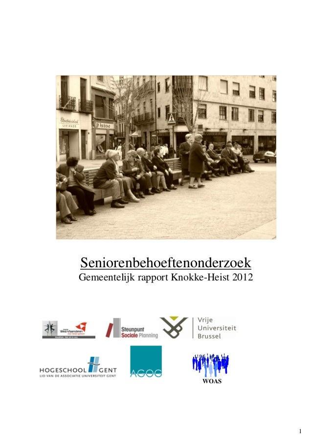 1SeniorenbehoeftenonderzoekGemeentelijk rapport Knokke-Heist 2012WOAS