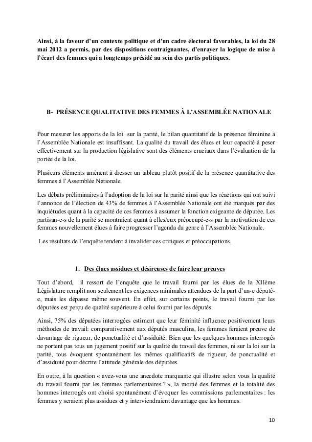Ainsi, à la faveur d'un contexte politique et d'un cadre électoral favorables, la loi du 28 mai 2012 a permis, par des dis...