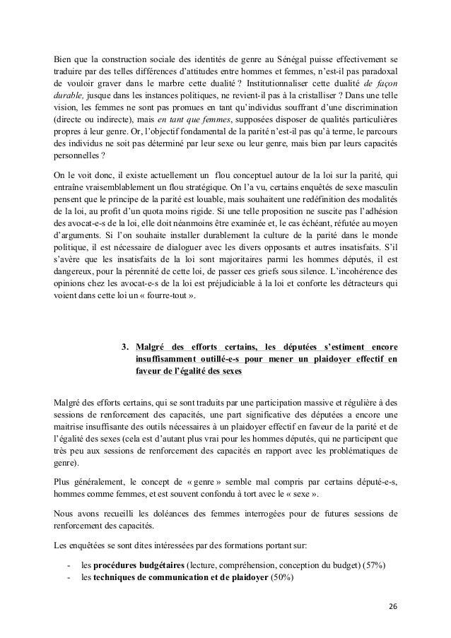 Bien que la construction sociale des identités de genre au Sénégal puisse effectivement se traduire par des telles différe...