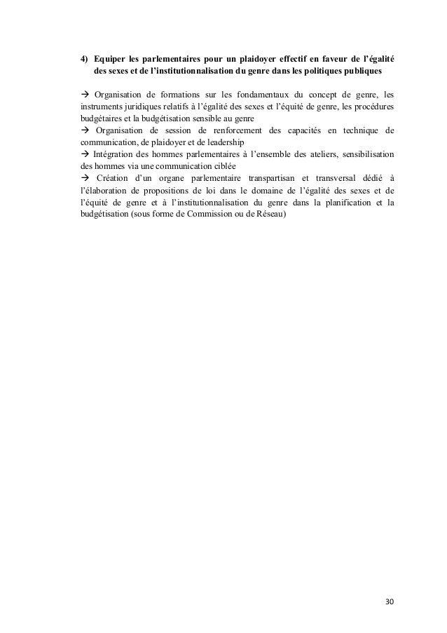 4) Equiper les parlementaires pour un plaidoyer effectif en faveur de l'égalité des sexes et de l'institutionnalisation du...