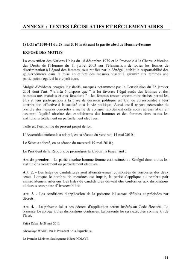 ANNEXE : TEXTES LÉGISLATIFS ET RÉGLEMENTAIRES  1) LOI n° 2010-11 du 28 mai 2010 instituant la parité absolue Homme-Femme E...