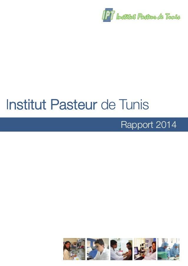 Rapport 2014 Institut Pasteur de Tunis
