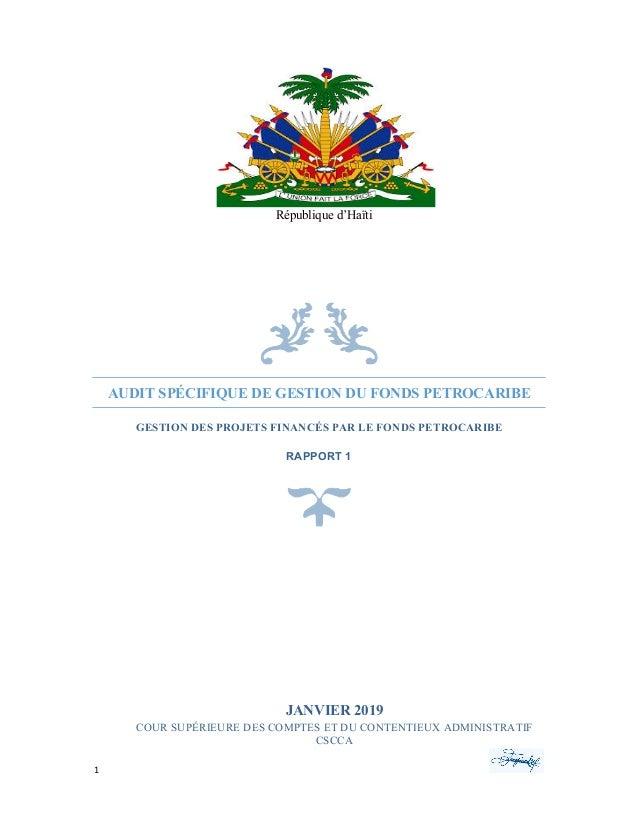 1    9    AUDIT SPÉCIFIQUE DE GESTION DU FONDS PETROCARIBE GESTION DES PROJETS FINANCÉS PAR LE FONDS PETROCARIBE R...