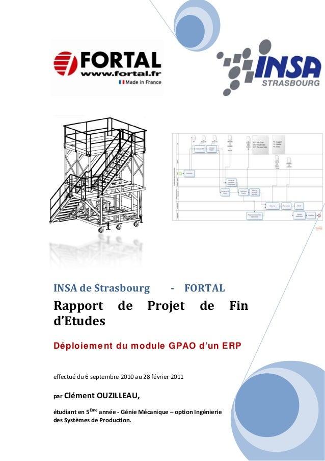INSAdeStrasbourg FORTALRapport de Projet de Find'EtudesDéploiement du module GPAO d'un ERPef...