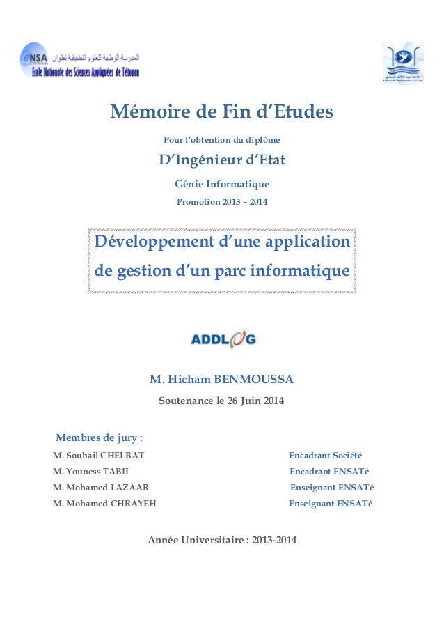 Mémoire de Fin d'Etudes Pour l'obtention du diplôme D'Ingénieur d'Etat Génie Informatique Promotion 2013 – 2014 Développem...
