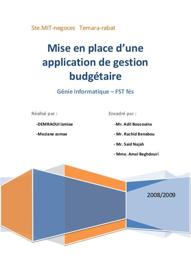 Ste.MIT-negoces Temara-rabat 2008/2009 Mise en place d'une application de gestion budgétaire Génie informatique – FST fés ...