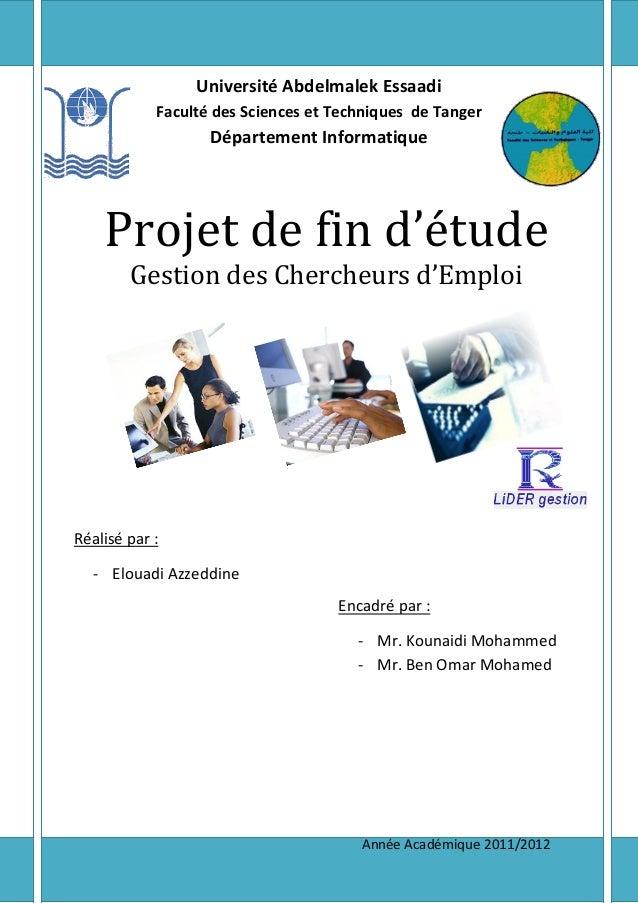 Université Abdelmalek Essaadi Faculté des Sciences et Techniques de Tanger Département Informatique Projet de fin d'étude ...