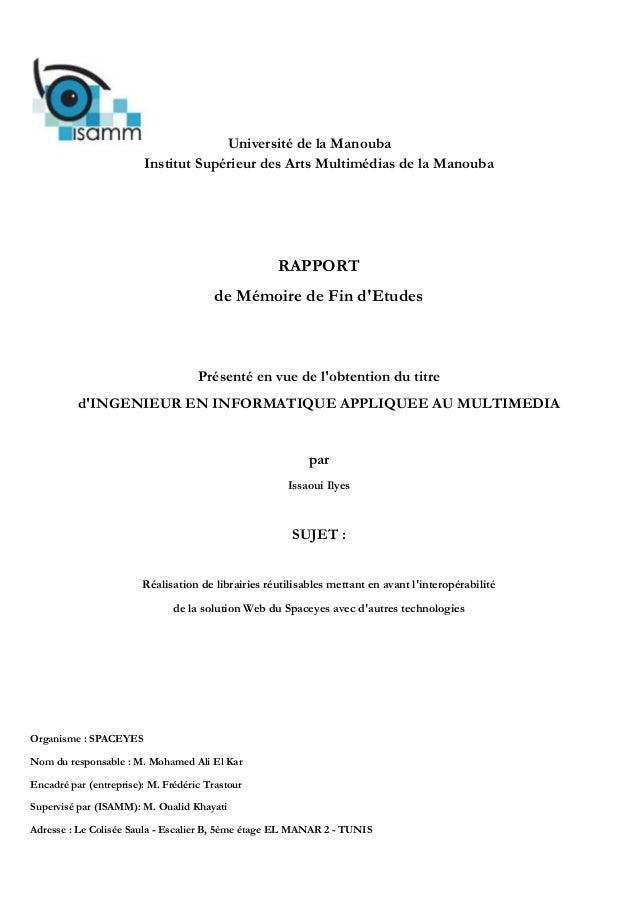 Université de la ManoubaInstitut Supérieur des Arts Multimédias de la ManoubaRAPPORTde Mémoire de Fin dEtudesPrésenté en v...