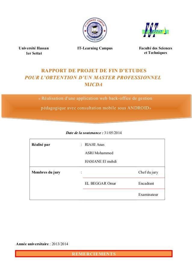 RAPPORT DE PROJET DE FIN D'ETUDES POUR L'OBTENTION D'UN MASTER PROFESSIONNEL MICDA Date de la soutenance : 31/05/2014 Réal...