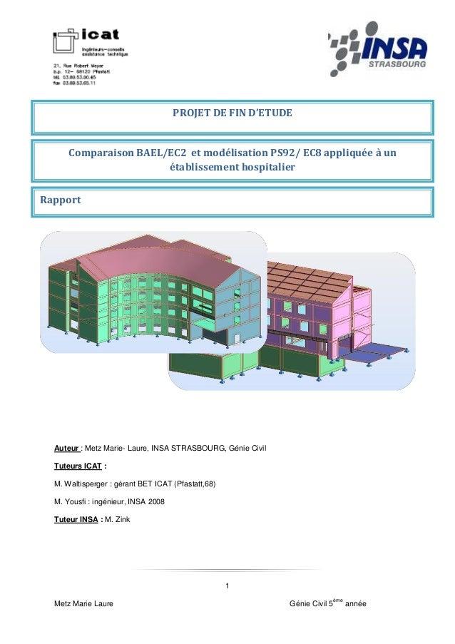 PROJET DE FIN D'ETUDE      Comparaison BAEL/EC2 et modélisation PS92/ EC8 appliquée à un                       établisseme...