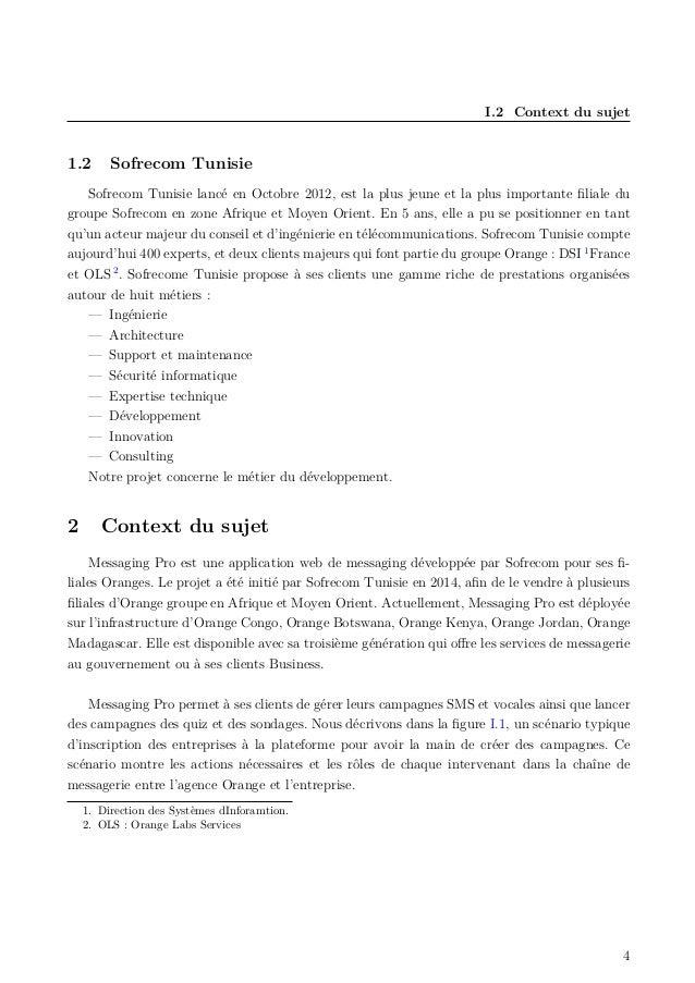 I.2 Context du sujet 1.2 Sofrecom Tunisie Sofrecom Tunisie lancé en Octobre 2012, est la plus jeune et la plus importante ...