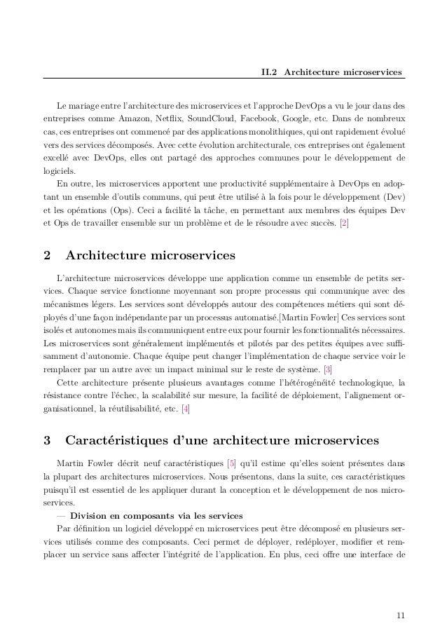 II.2 Architecture microservices Le mariage entre l'architecture des microservices et l'approche DevOps a vu le jour dans d...