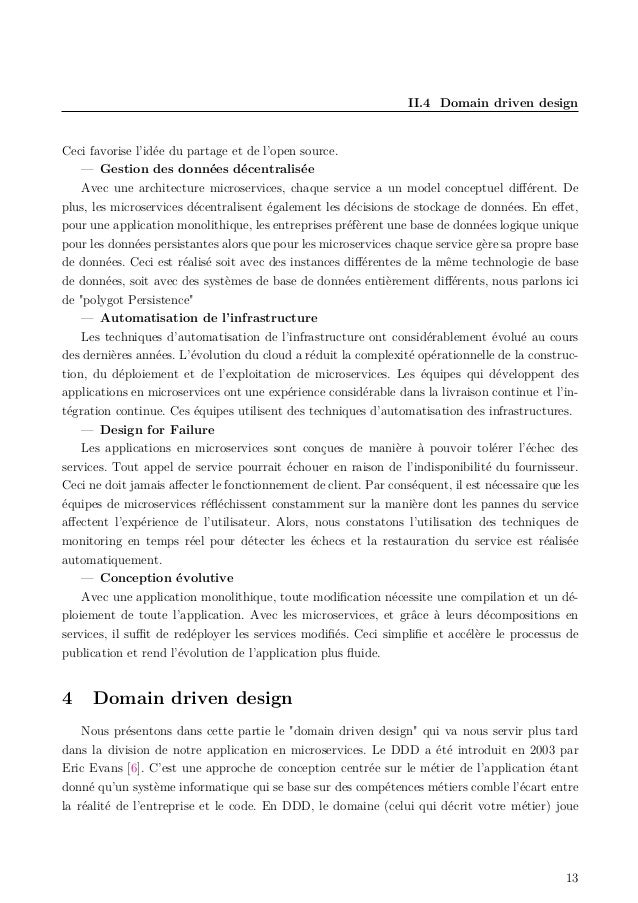 II.4 Domain driven design Ceci favorise l'idée du partage et de l'open source. — Gestion des données décentralisée Avec un...