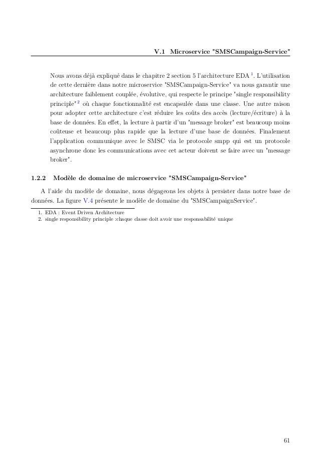 """V.1 Microservice """"SMSCampaign-Service"""" Nous avons déjà expliqué dans le chapitre 2 section 5 l'architecture EDA 1 . L'util..."""