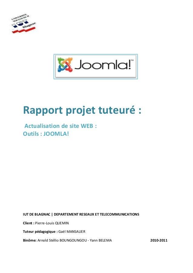 Rapport projet tuteuré : Actualisation de site WEB : Outils : JOOMLA! IUT DE BLAGNAC | DEPARTEMENT RESEAUX ET TELECOMMUNIC...