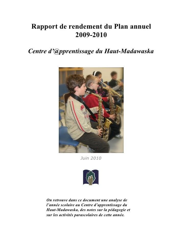 Rapport de rendement du Plan annuel               2009-2010  Centre d'@pprentissage du Haut-Madawaska                     ...