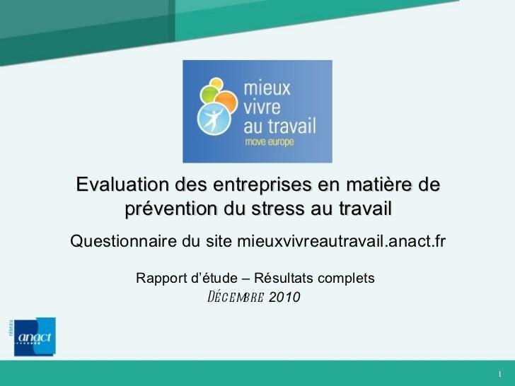Rapport d'étude – Résultats complets Décembre  2010   Evaluation des entreprises en matière de prévention du stress au tra...