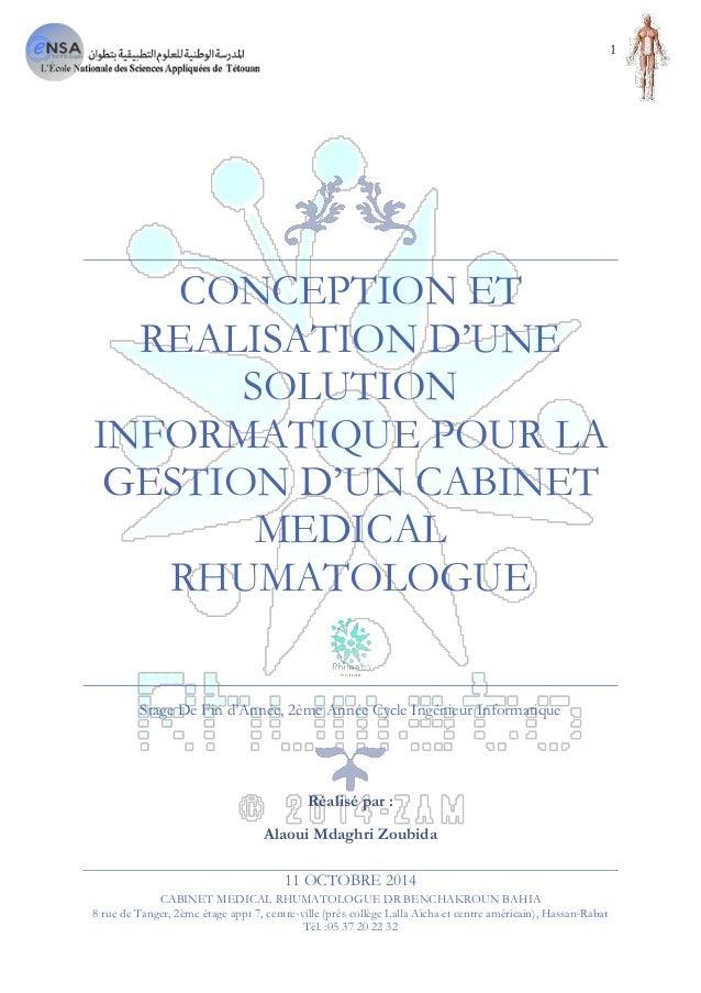 1 Application de Gestion D'un Cabinet Médical Rhumatologue Projet de Stage 2014/2015 Alaoui Mdaghri Zoubida 11 OCTOBRE 201...