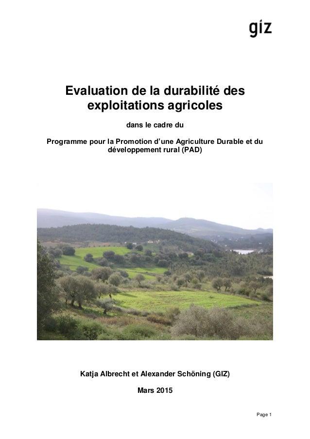 Page 1 Evaluation de la durabilité des exploitations agricoles dans le cadre du Programme pour la Promotion d'une Agricult...